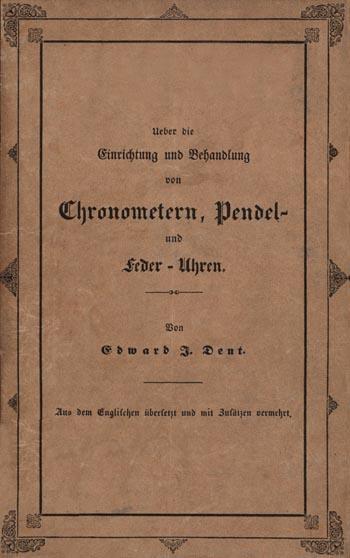 Über die Einrichtung und Behandlung von Chronometern, Pendel- und Federuhren