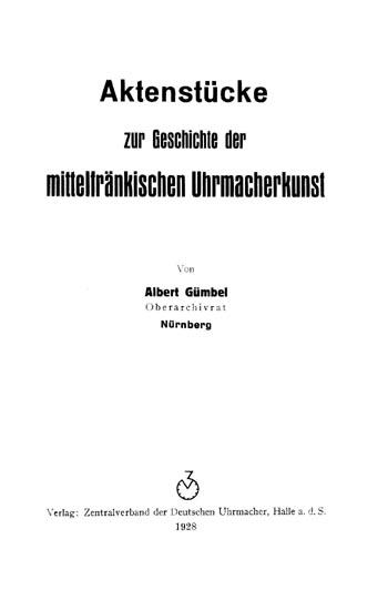 Aktenstücke zur Mittelfränkischen Uhrmacherkunst Titel