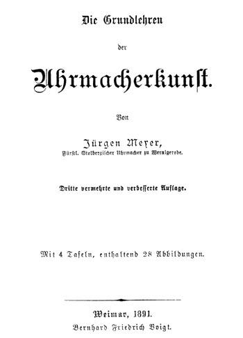 Die Grundlehren der Uhrmacherkunst 1891